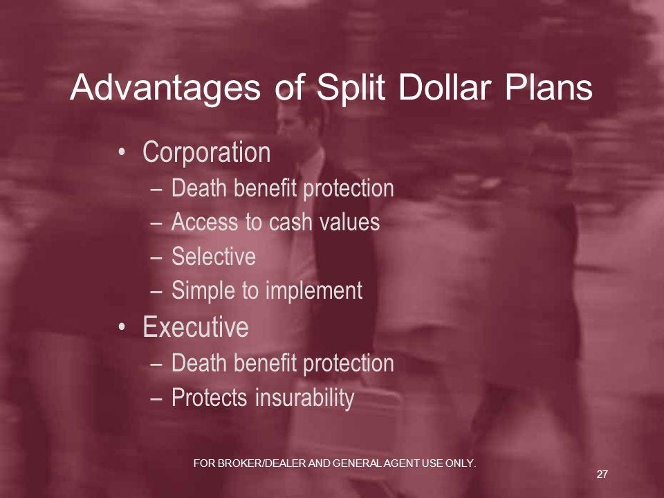 Advantages of Split Dollar Plans