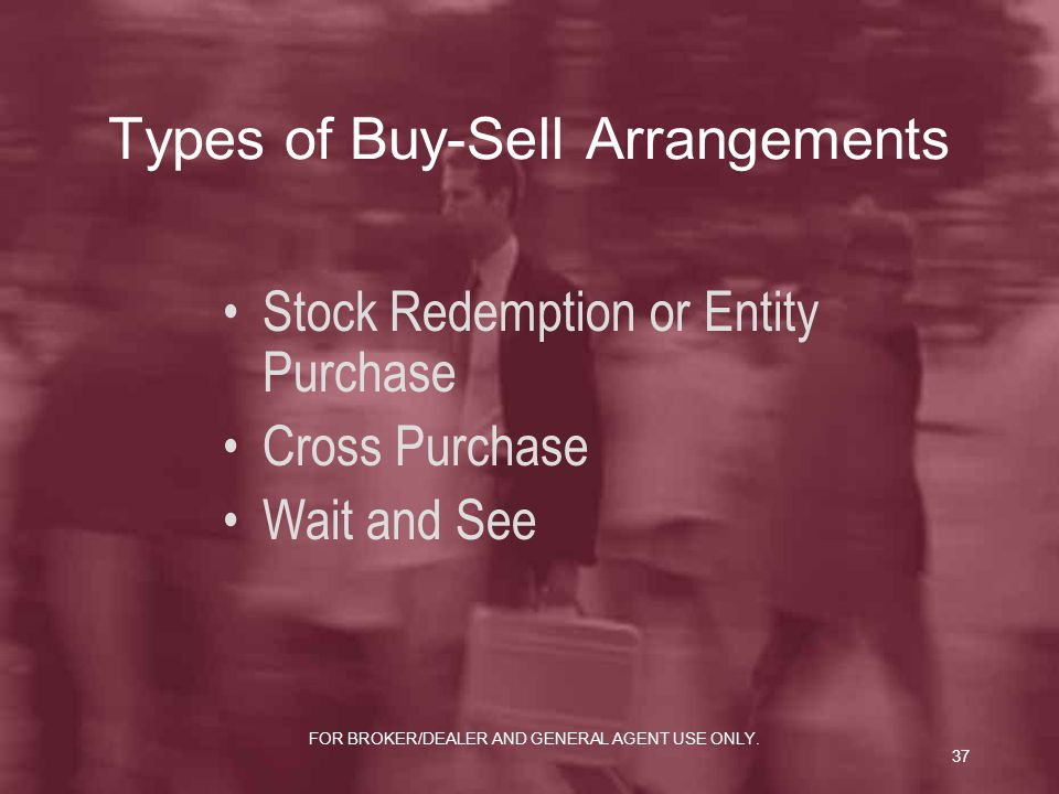 Types of Buy-Sell Arrangements