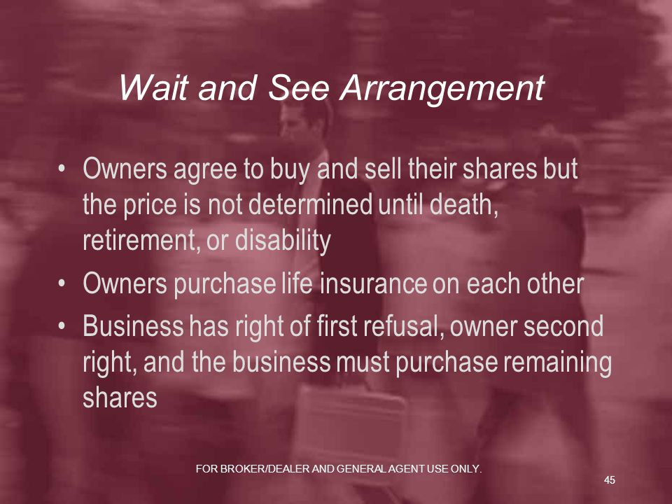 Wait and See Arrangement