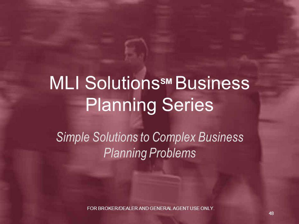 MLI SolutionsSM Business Planning Series