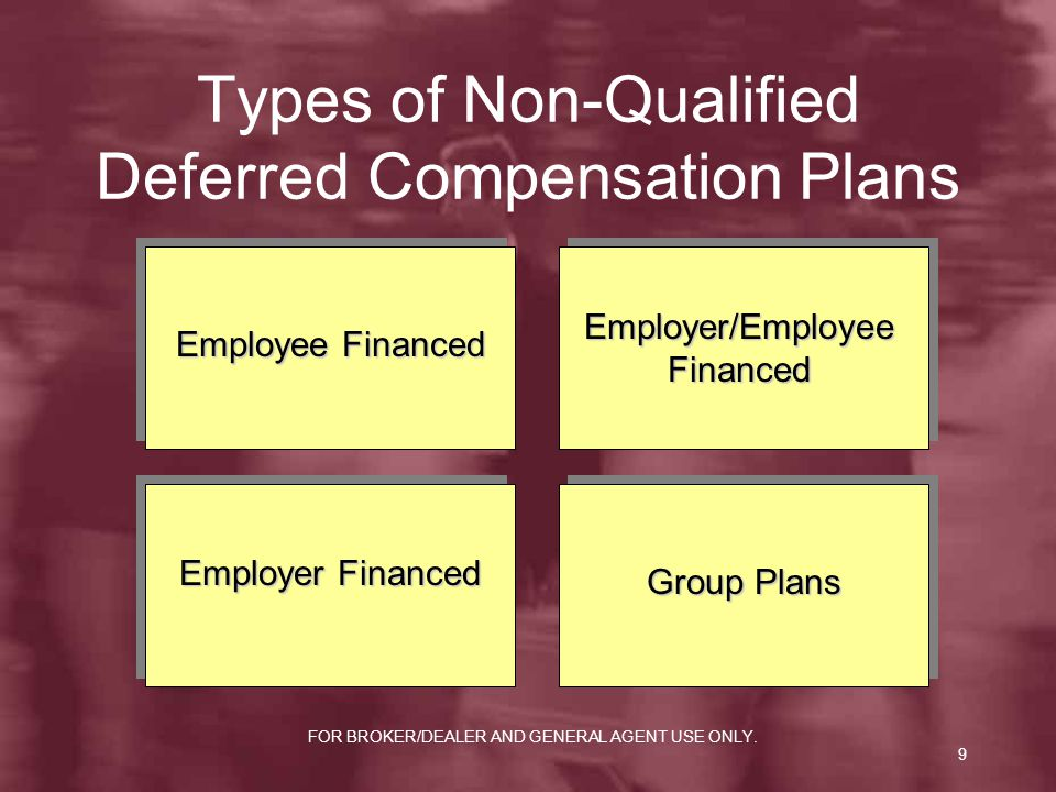 Types of Non-Qualified Deferred Compensation Plans