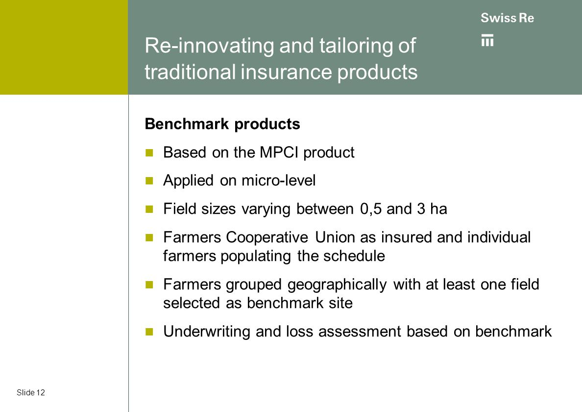 Re-innovating and tailoring of traditional insurance products