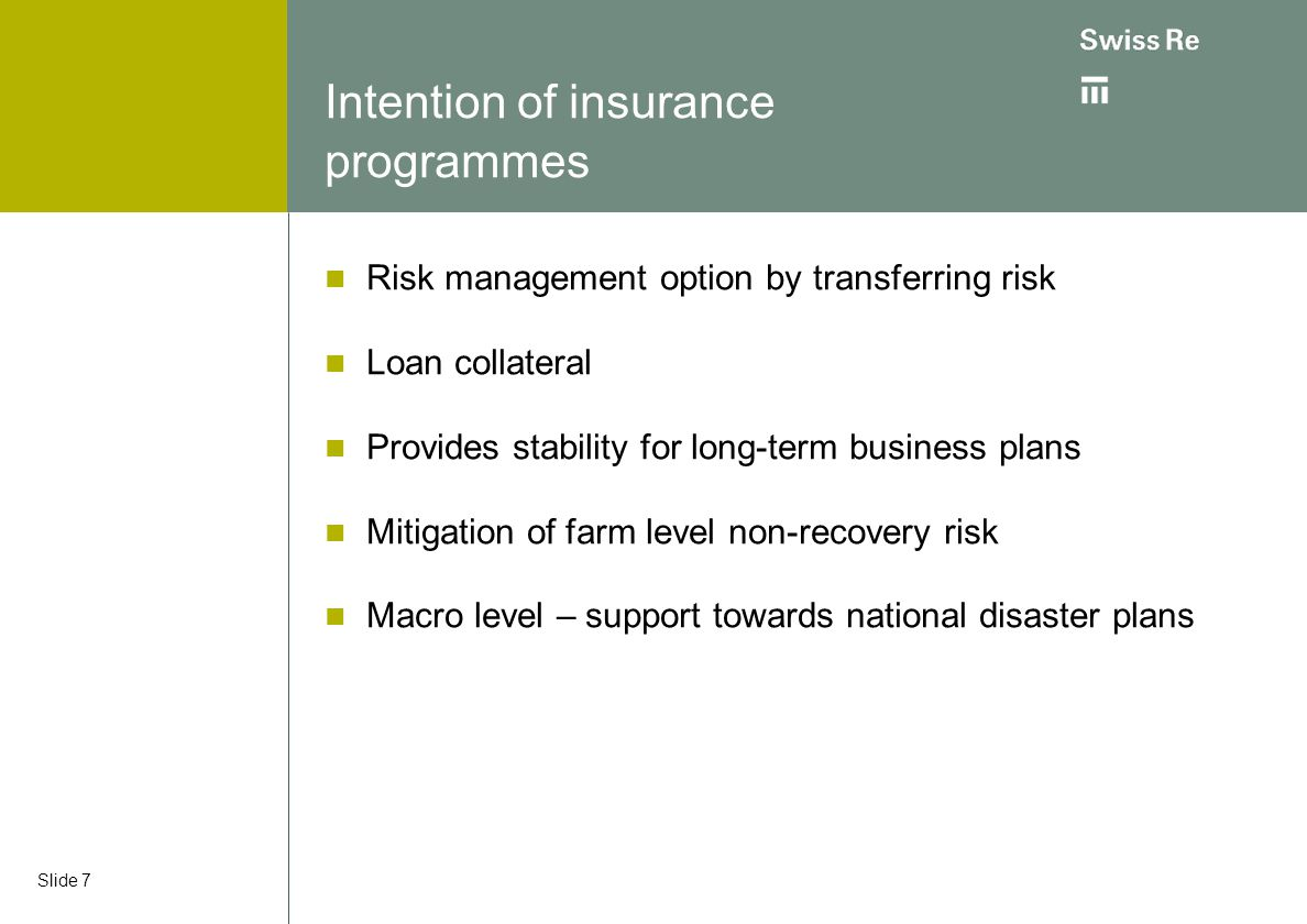 Intention of insurance programmes