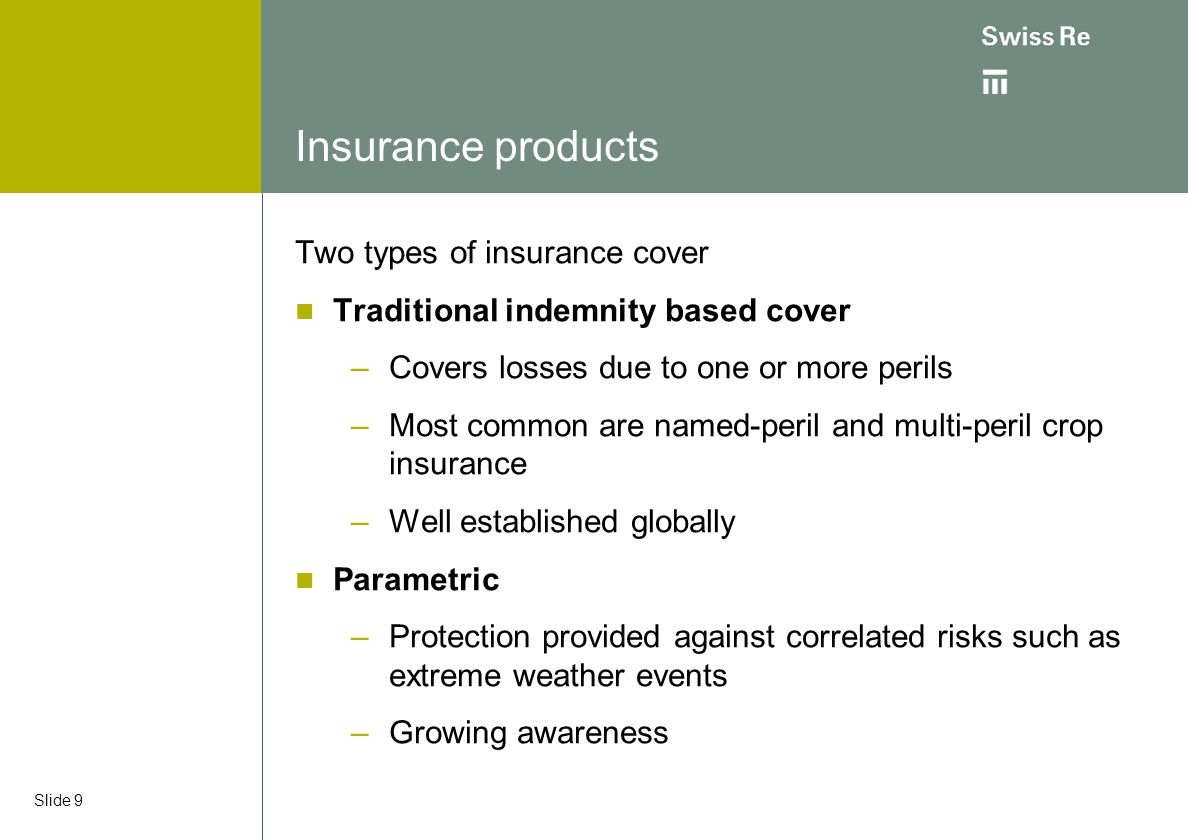 Insurance products Two types of insurance cover
