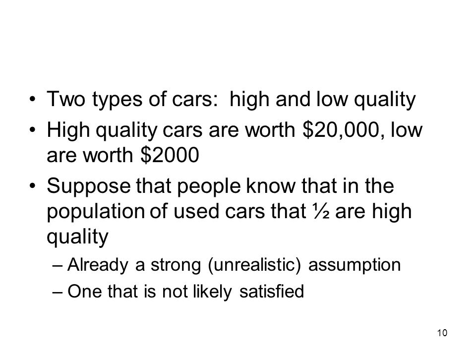 Two types of cars: high and low quality