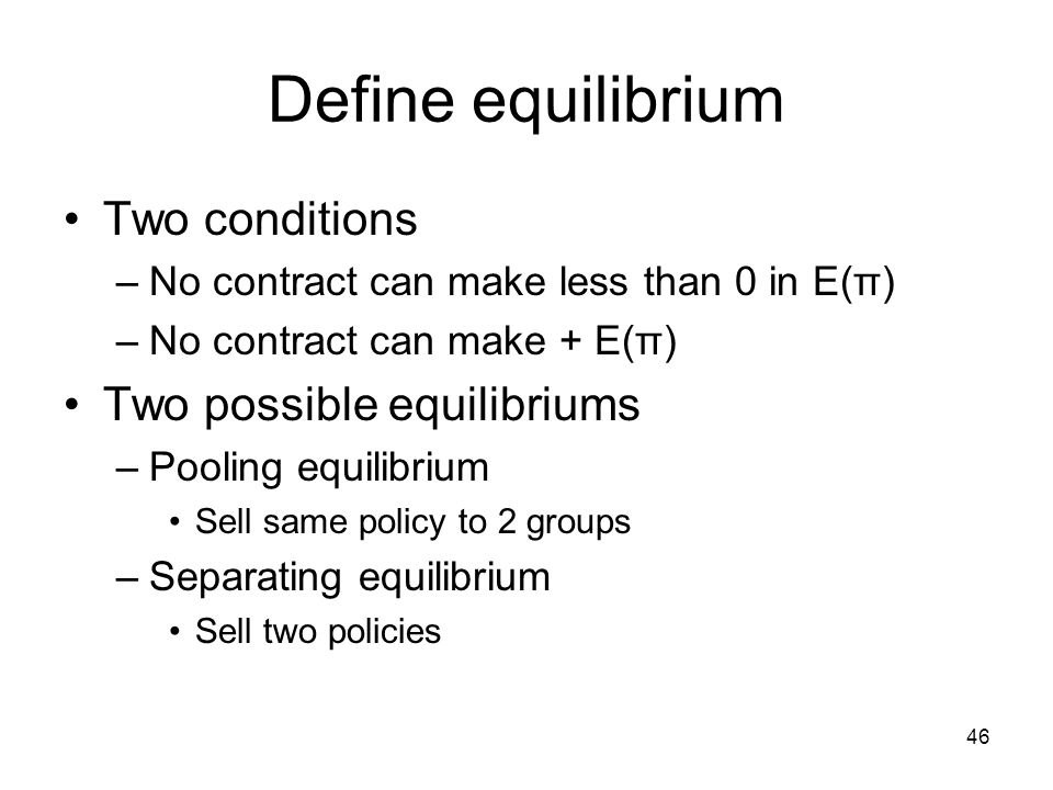 Define equilibrium Two conditions Two possible equilibriums