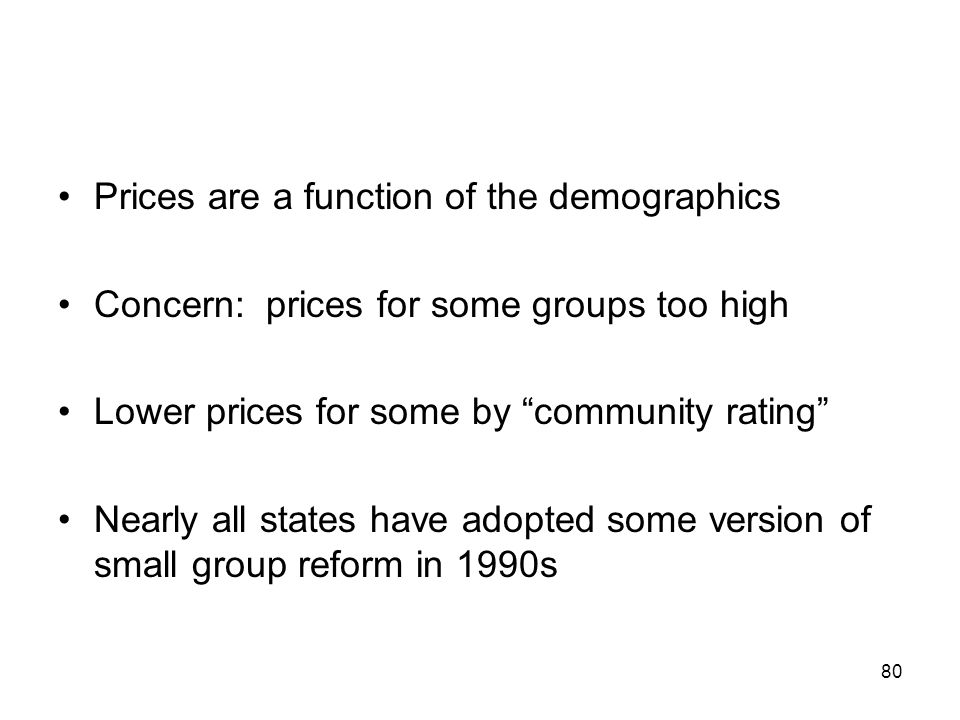 Prices are a function of the demographics
