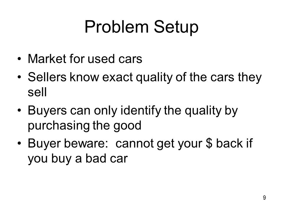 Problem Setup Market for used cars
