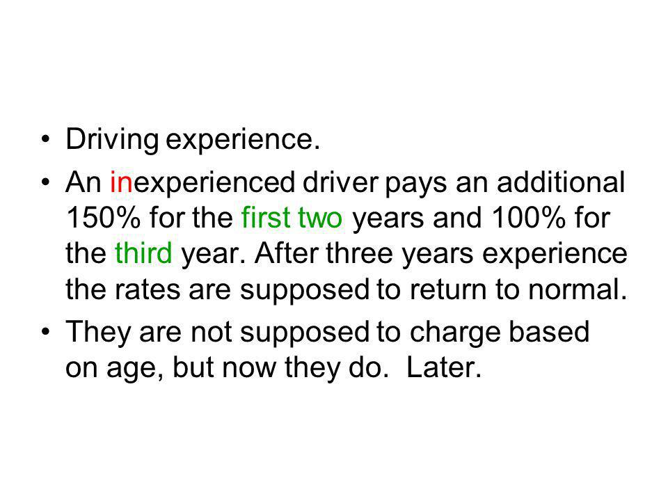 Driving experience.