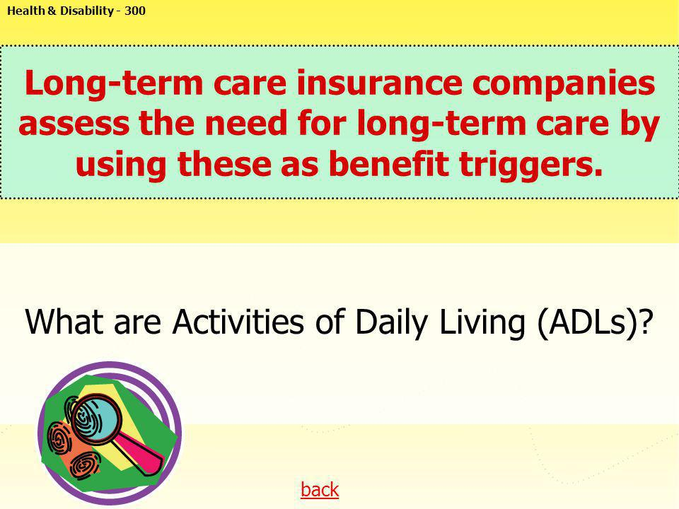 What are Activities of Daily Living (ADLs)