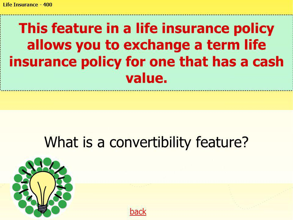 What is a convertibility feature