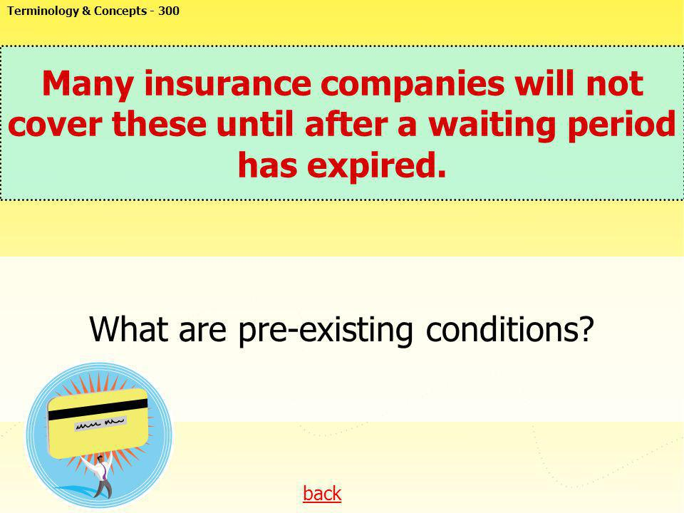 What are pre-existing conditions
