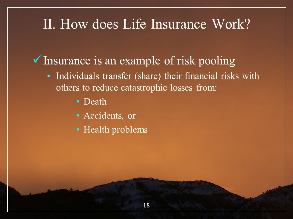 II. How does Life Insurance Work