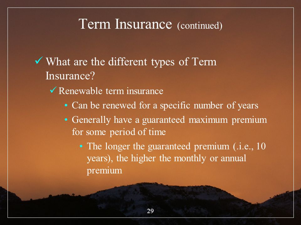 Term Insurance (continued)