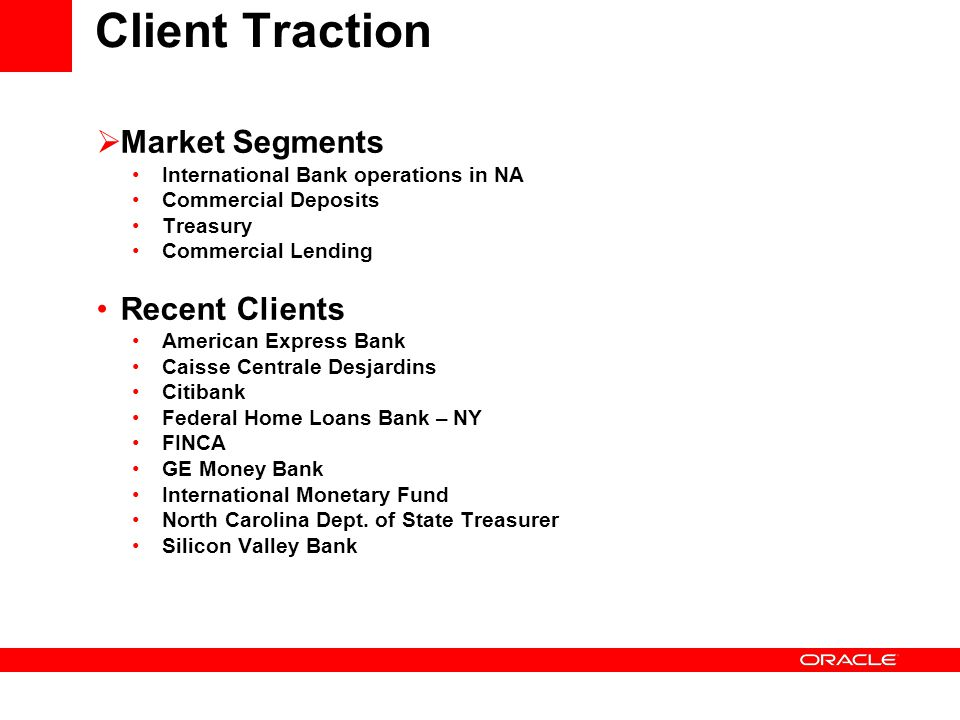 Client Traction Market Segments Recent Clients