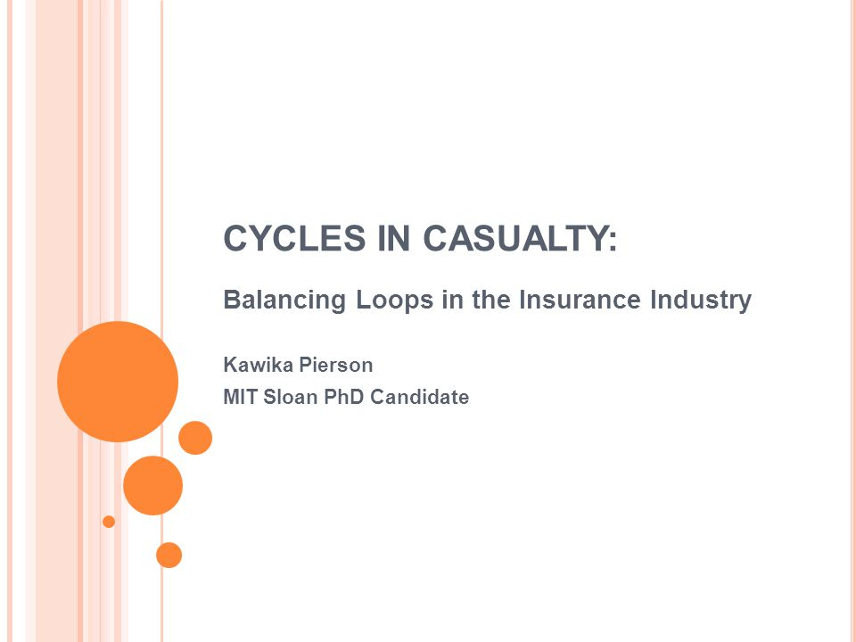 Cycles In Casualty: Balancing Loops in the Insurance Industry