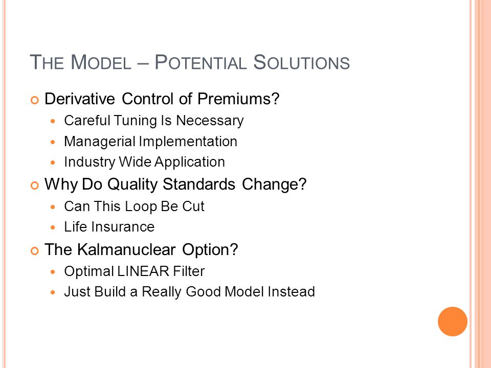 The Model – Potential Solutions