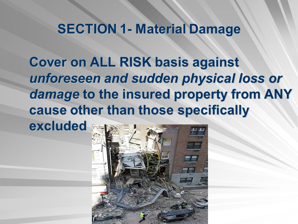 SECTION 1- Material Damage