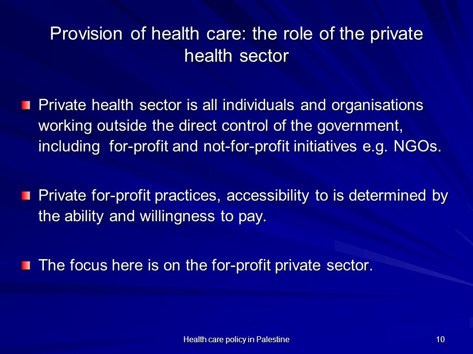 Provision of health care: the role of the private health sector