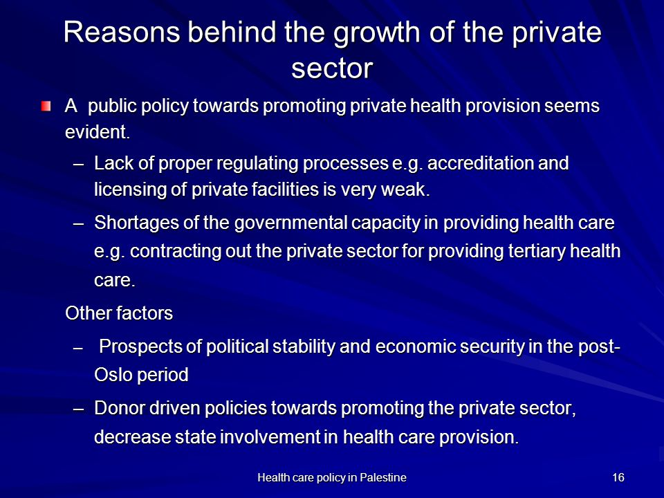 Reasons behind the growth of the private sector