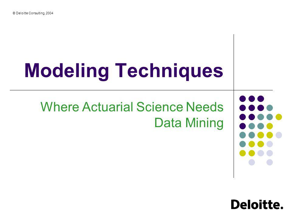 Where Actuarial Science Needs Data Mining