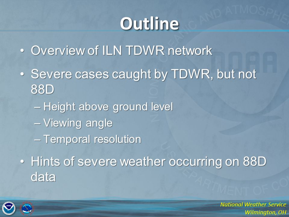 Outline Overview of ILN TDWR network