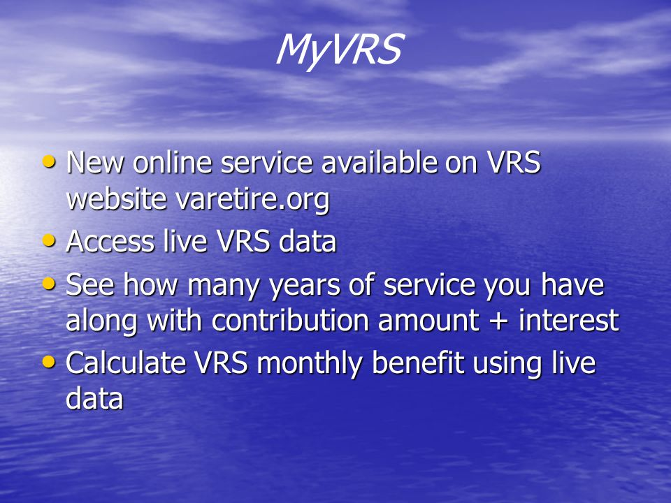 MyVRS New online service available on VRS website varetire.org