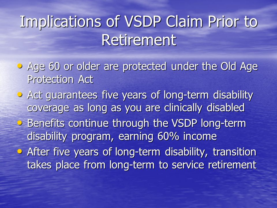 Implications of VSDP Claim Prior to Retirement