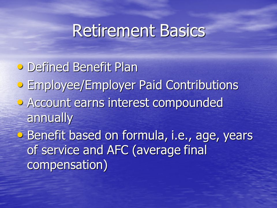 Retirement Basics Defined Benefit Plan