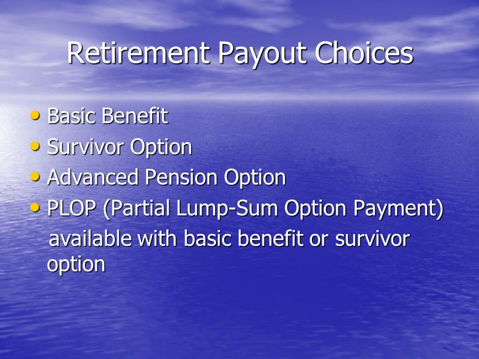 Retirement Payout Choices