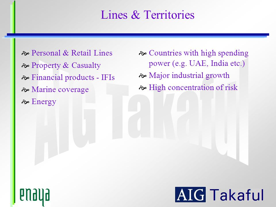 Lines & Territories Personal & Retail Lines Property & Casualty