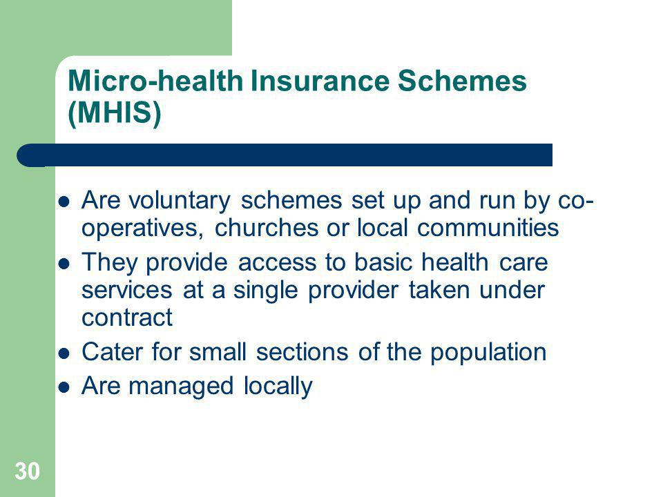 Micro-health Insurance Schemes (MHIS)