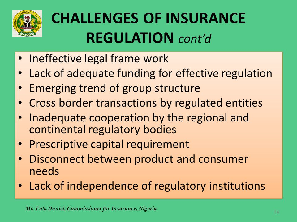CHALLENGES OF INSURANCE REGULATION cont'd