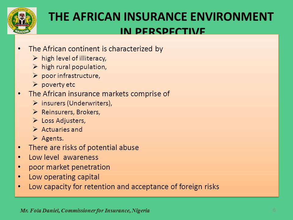 THE AFRICAN INSURANCE ENVIRONMENT IN PERSPECTIVE