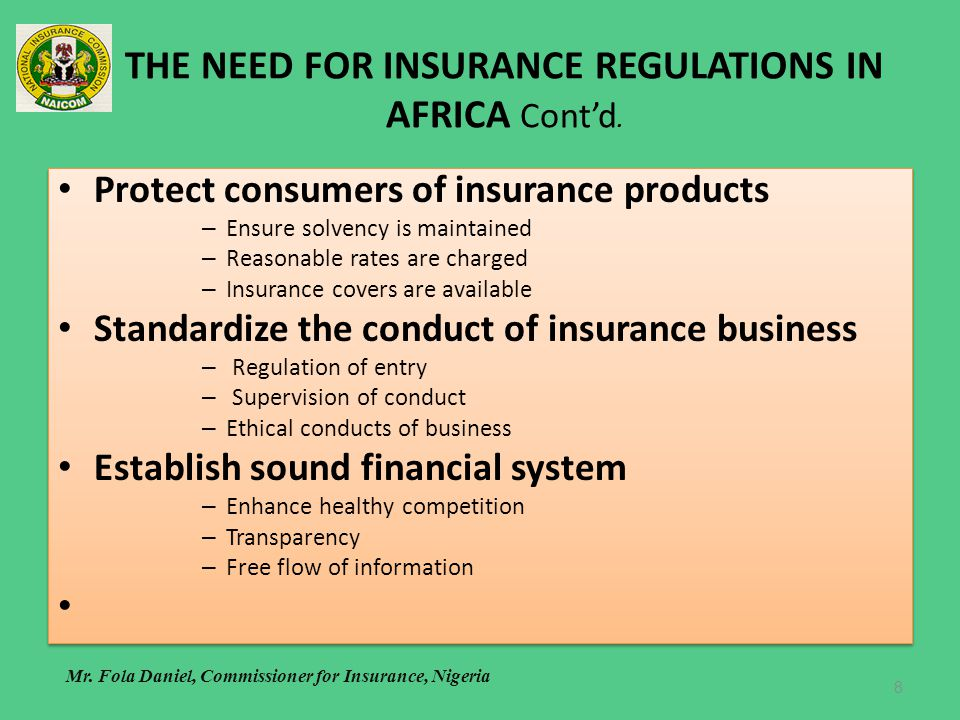 THE NEED FOR INSURANCE REGULATIONS IN AFRICA Cont'd.