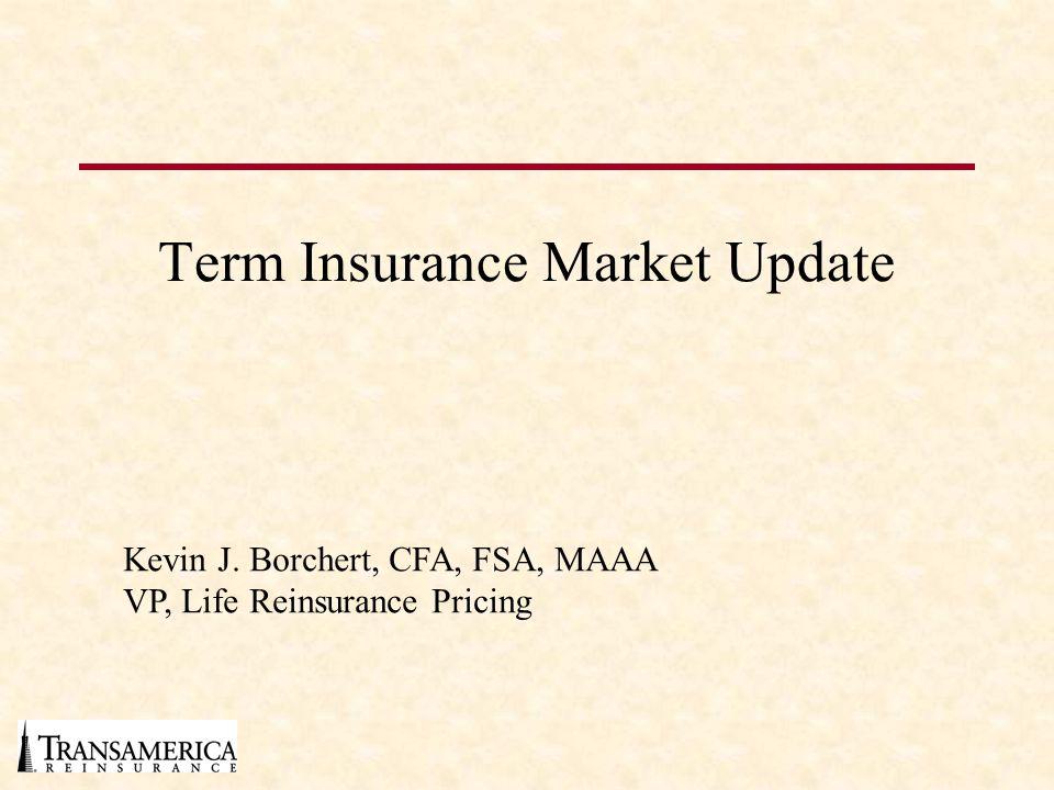 Term Insurance Market Update