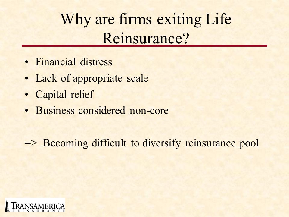 Why are firms exiting Life Reinsurance
