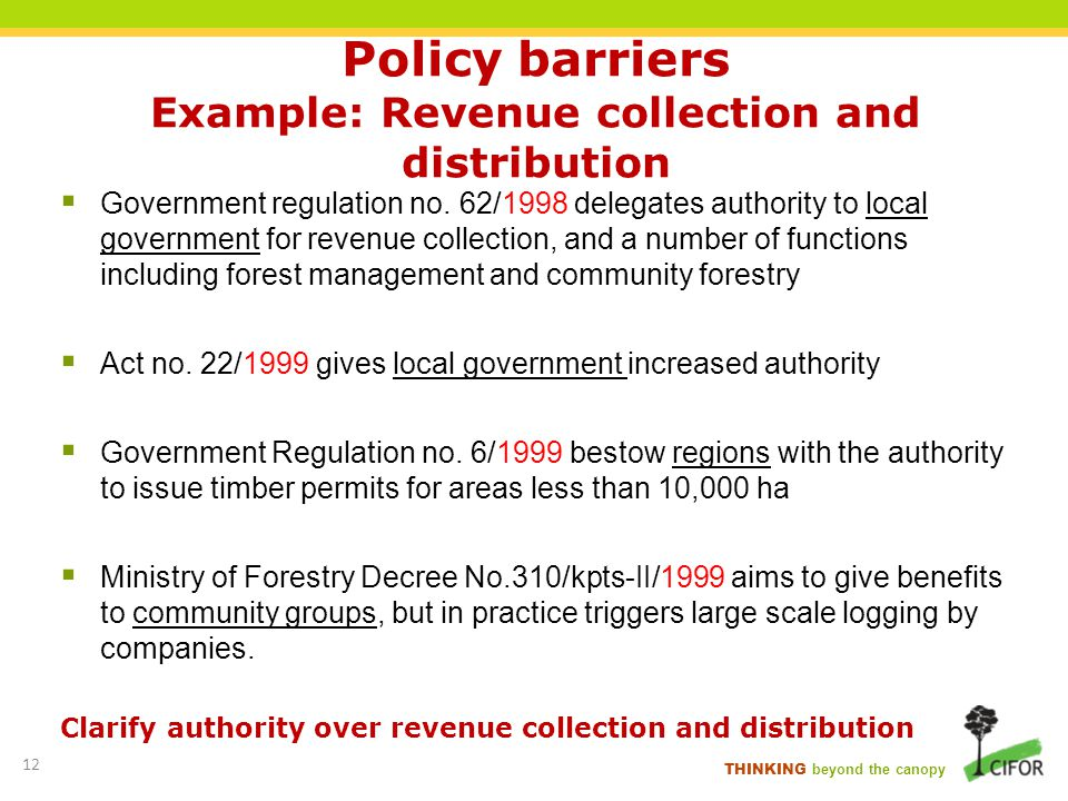 Policy barriers Example: Revenue collection and distribution