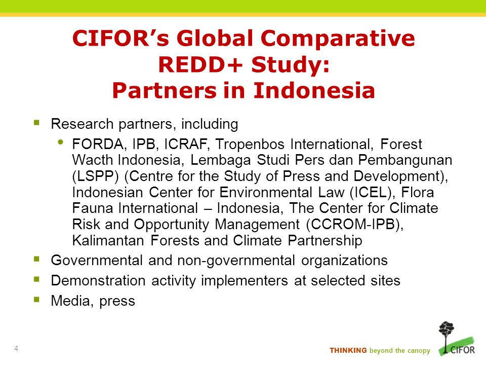 CIFOR's Global Comparative REDD+ Study: Partners in Indonesia