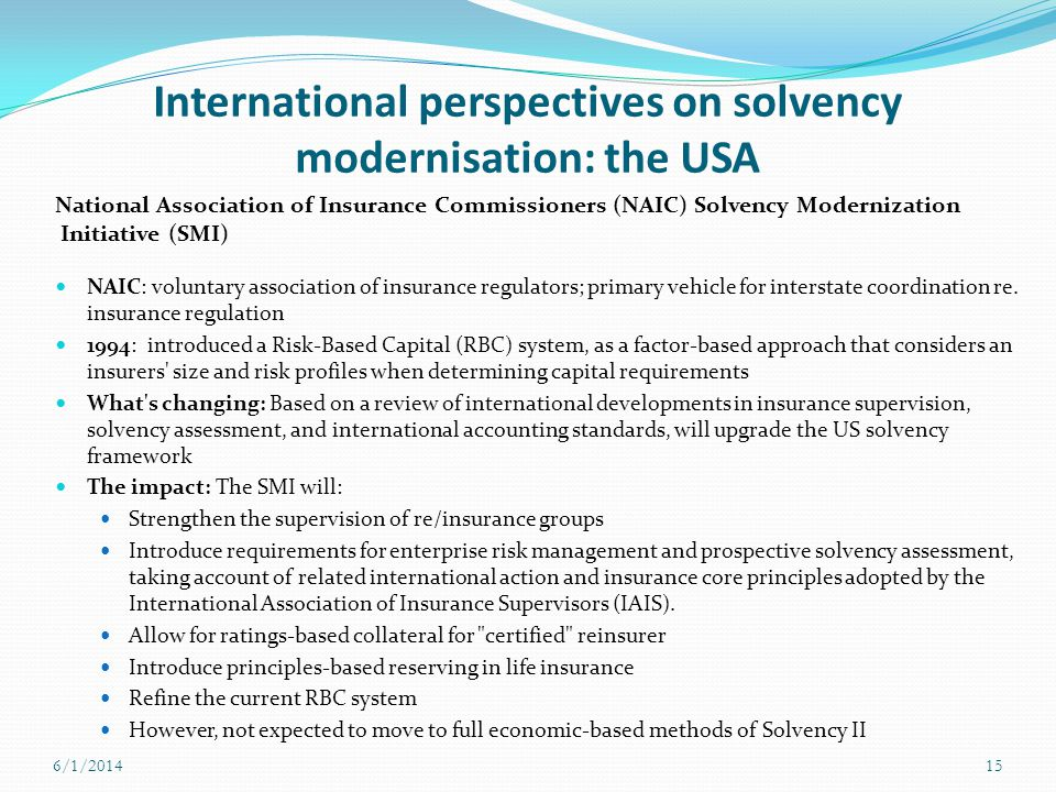 International perspectives on solvency modernisation: the USA