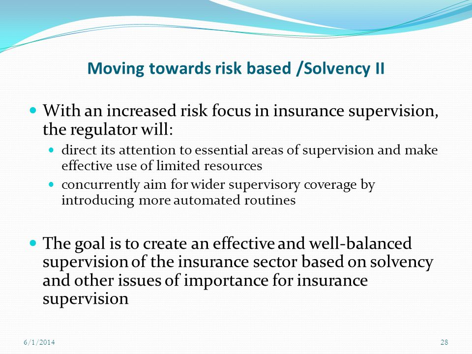 Moving towards risk based /Solvency II