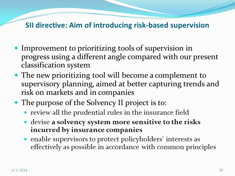 SII directive: Aim of introducing risk-based supervision
