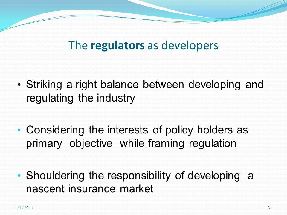 The regulators as developers