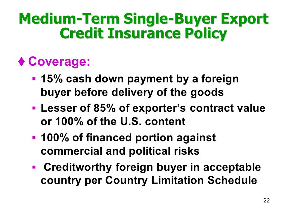Medium-Term Single-Buyer Export Credit Insurance Policy