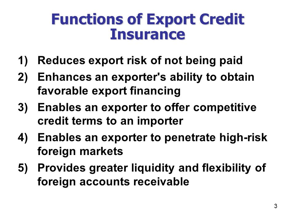 Functions of Export Credit Insurance
