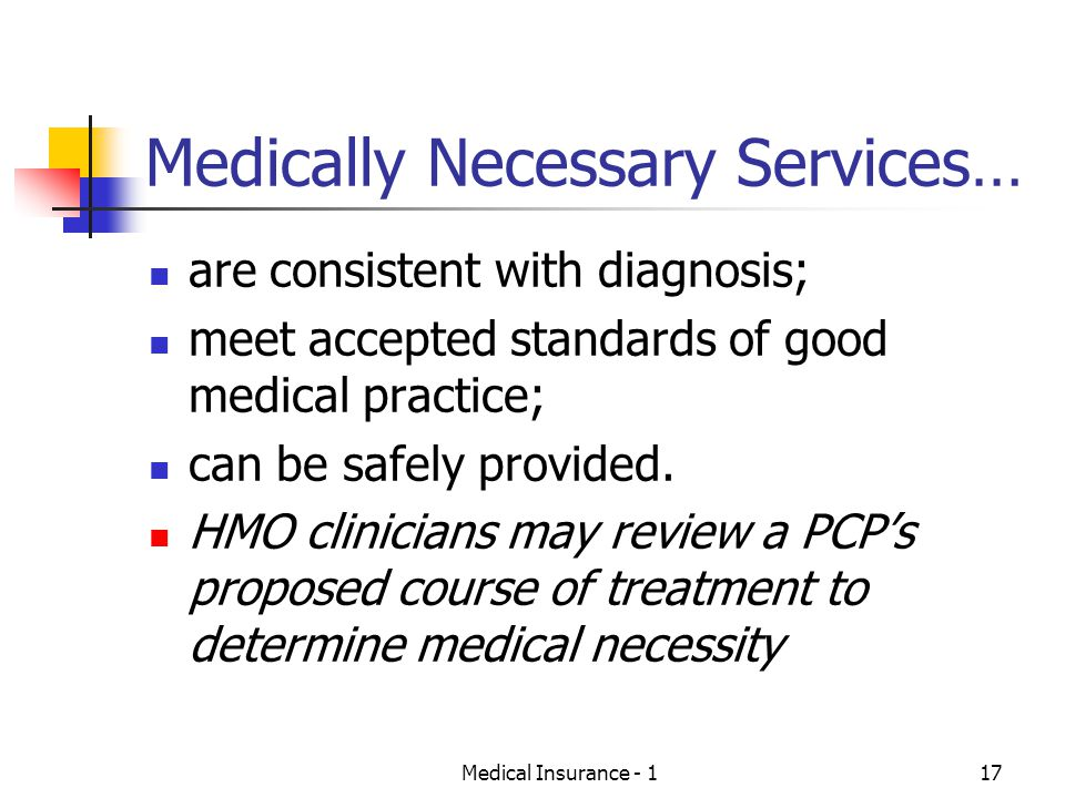 Medically Necessary Services…