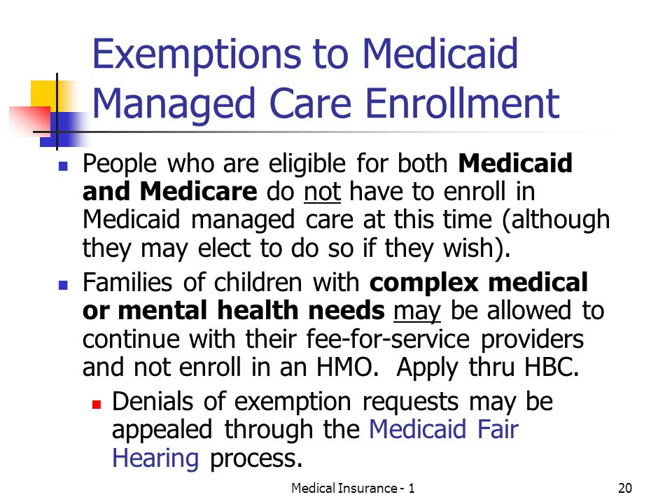 Exemptions to Medicaid Managed Care Enrollment