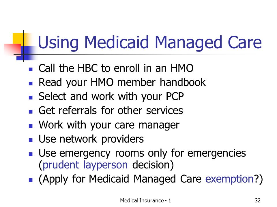 Using Medicaid Managed Care