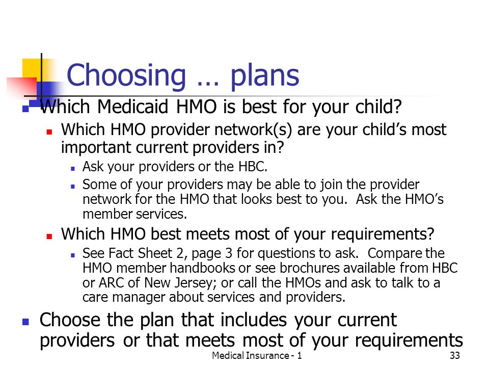 Choosing … plans Which Medicaid HMO is best for your child