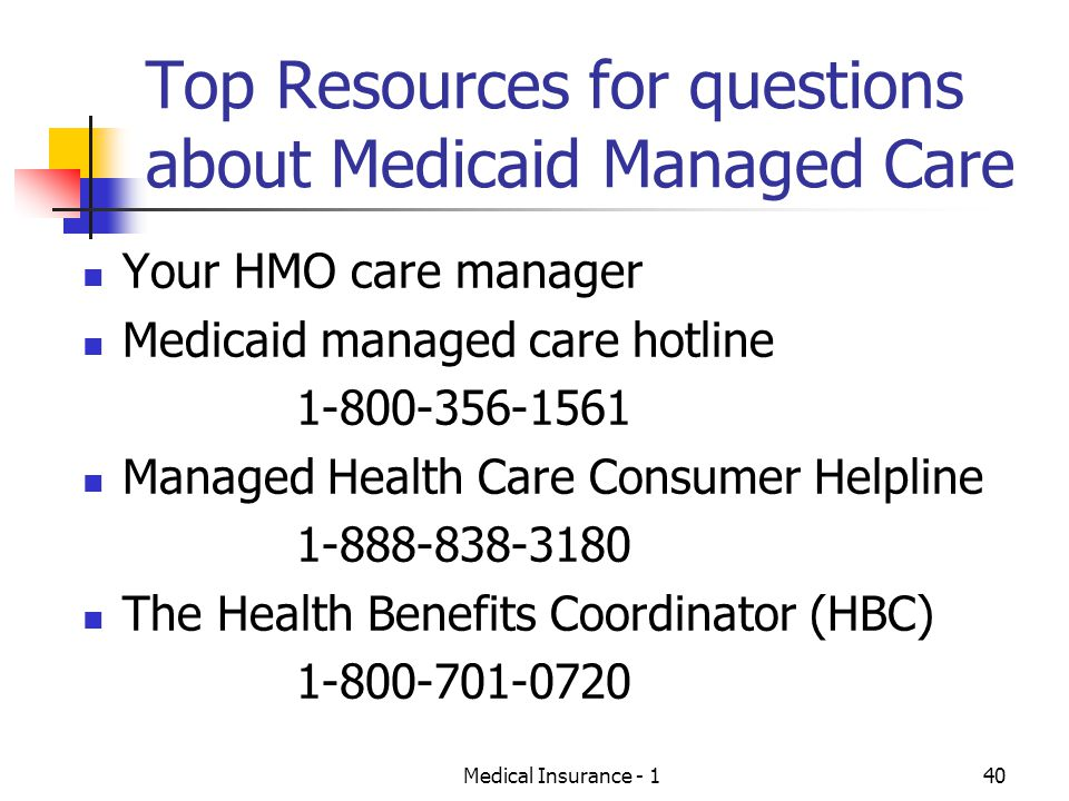 Top Resources for questions about Medicaid Managed Care